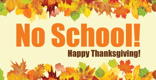 No School, Thanksgiving Break