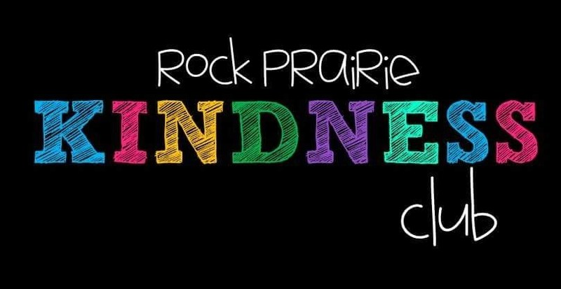 Rock Prairie Kindness Club - Wednesday afternoons for 2015-2016 School Year!