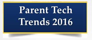 Parent Technology Trends 2016 Thumbnail Image