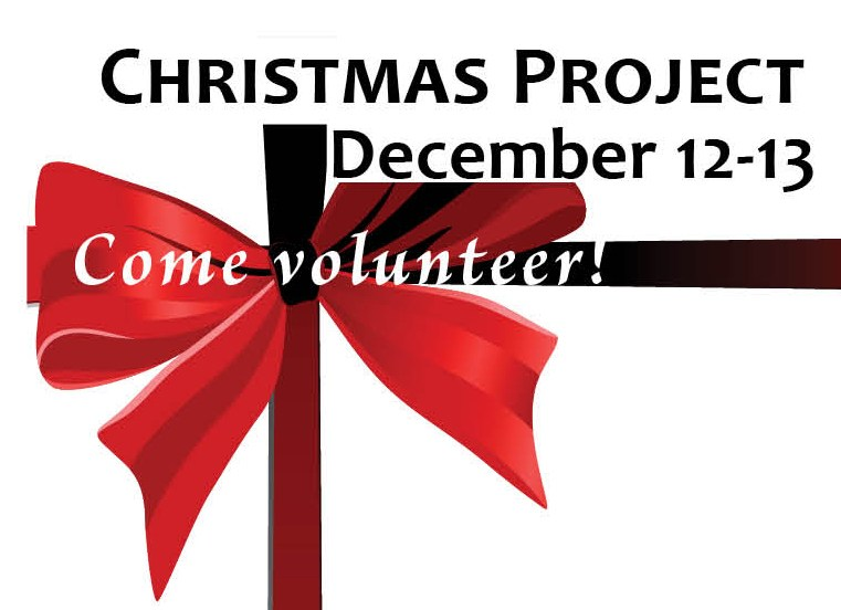 Join the Annual Christmas Project - Saturday and Sunday, December 12-13