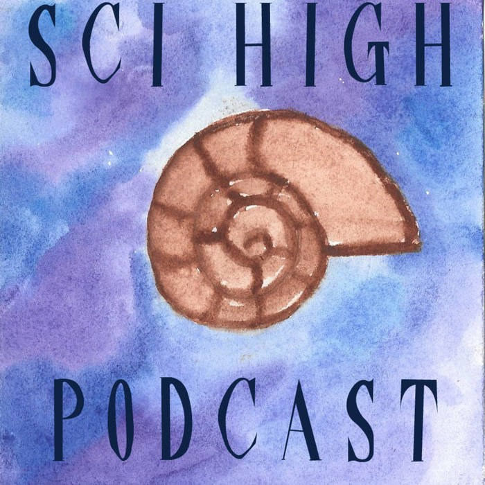 Sci High Podcast Thumbnail Image