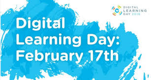 Digital Learning Day-February 17th