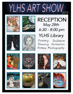 YLHS Art Show Starts May 28th at 6:30pm