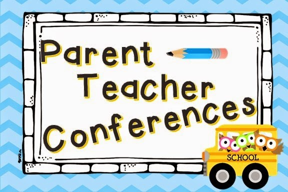 Parent Conferences Thursday, October 22