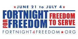 FORTNIGHT FOR FREEDOM: Protecting Religious Freedom in the United States
