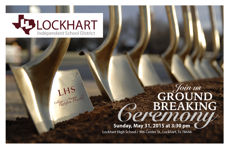 JOIN US FOR THE LHS GROUND BREAKING CEREMONY