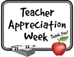 Happy Teacher Appreciation Week!