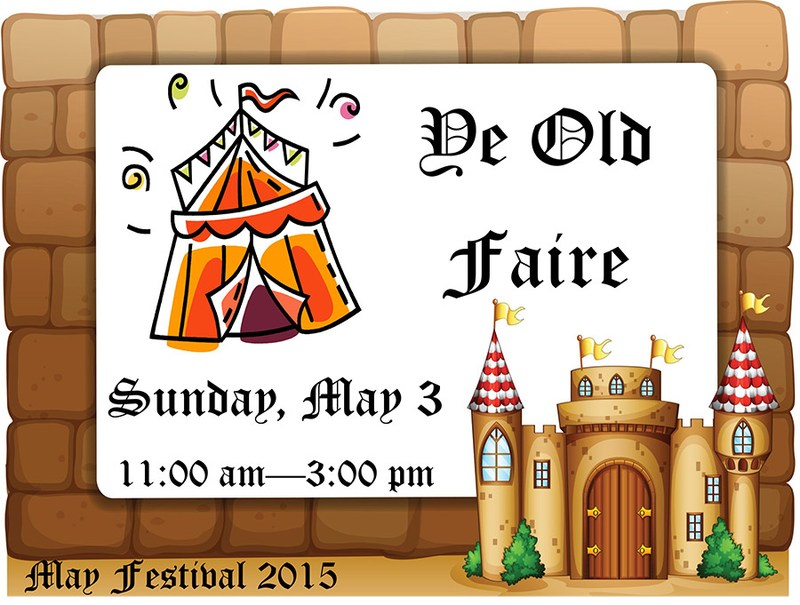 """May Festival """"Ye Old Faire"""""""