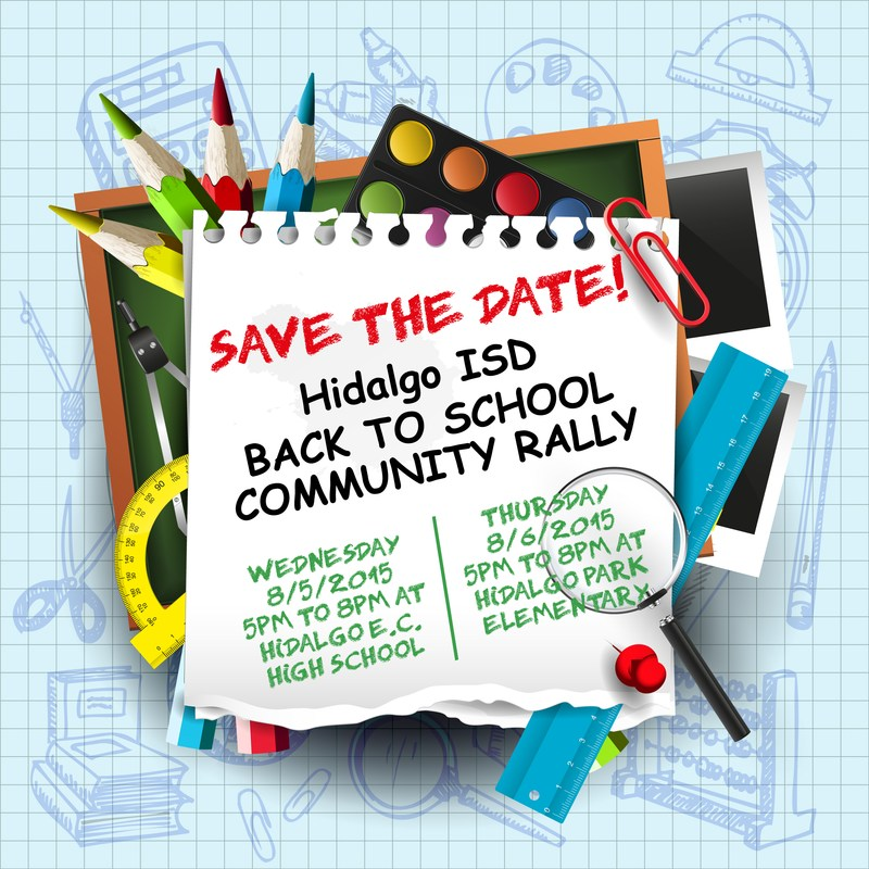 Save the Date! Hidalgo Back To School Community Rally!