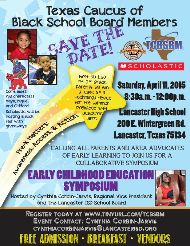 Texas Caucus of Black School Board Members Early Childhood Symposium April 11