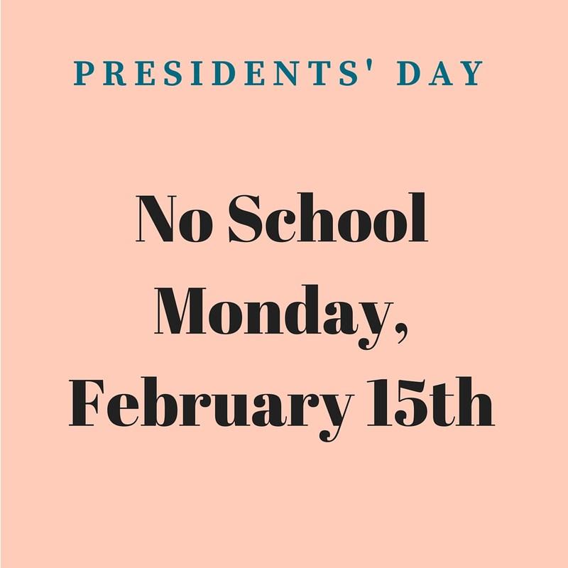 No School Mon. February 15th