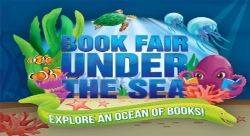 "Elementary Book Fair ""Under the Sea"" Begins the Week of May 4th!"