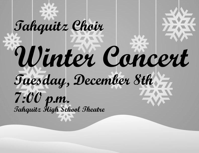 Tahquitz Choir Winter Concert  December 8, 2015 at 7:00 pm