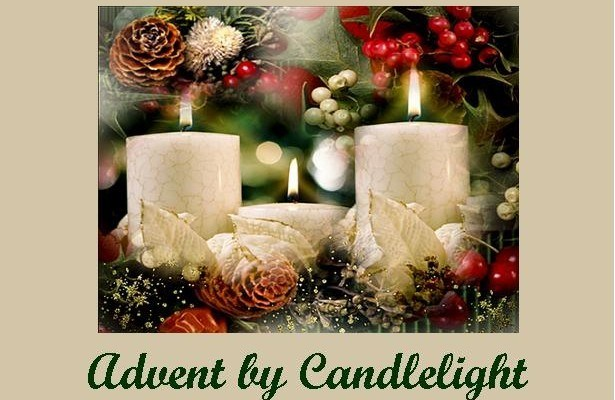 ADVENT BY CANDLELIGHT - MONDAY, DECEMBER 7