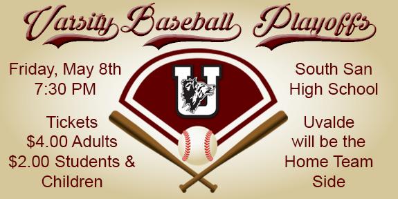 Varsity Baseball Playoffs - Uvalde vs. Gregory Portland