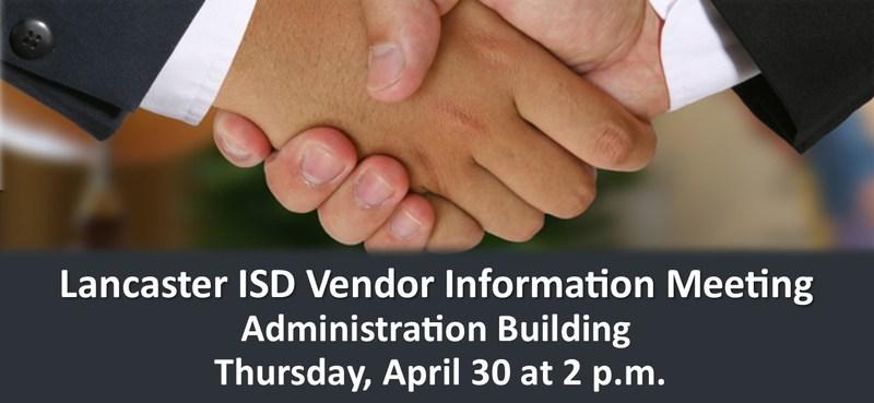 Lancaster ISD to host a Vendor Information Session on April 30
