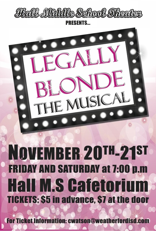 "Hall Middle School Presents ""Legally Blonde The Musical"""