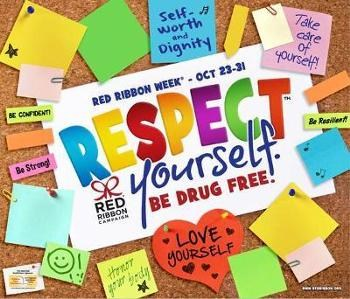 "RED RIBBON WEEK- ""RESPECT YOURSELF. BE DRUG FREE."""