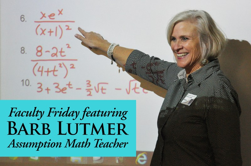 Faculty Friday Featuring Math Teacher Barb Lutmer