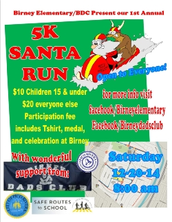 Announcing the First Annual BDC 5K Santa Run For Birney Elementary