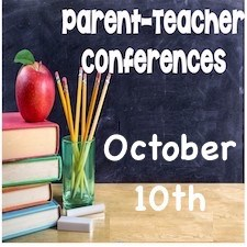 Parent - Teacher Conference - Oct 10-11-12-13! Thumbnail Image