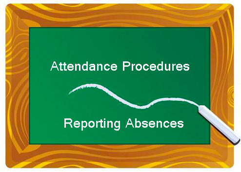 Attendance Procedures and Reporting Absences