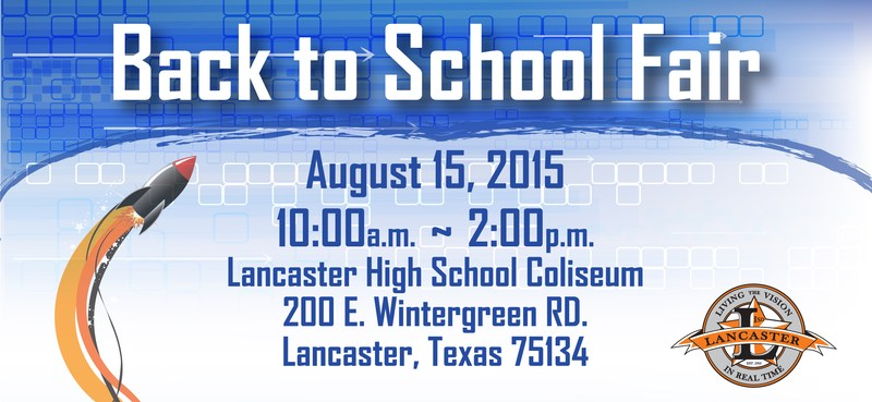 Lancaster ISD Announces Its 2015 POWER UP: Mayor & Superintendent Back to School Fair
