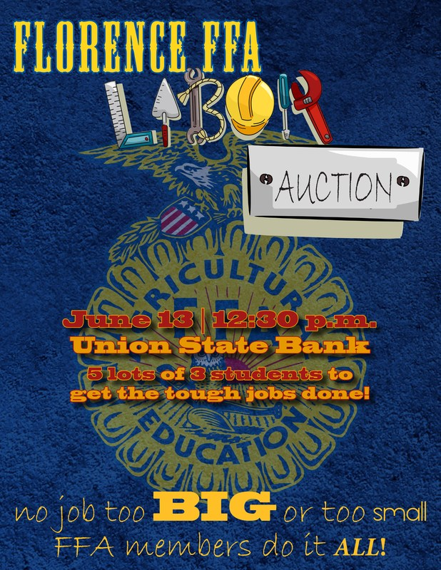 Don't Miss Out!! FFA Labor Auction to be Held this Saturday 6/13!
