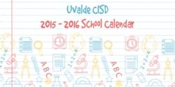 2015 - 2016 UCISD School Calendar