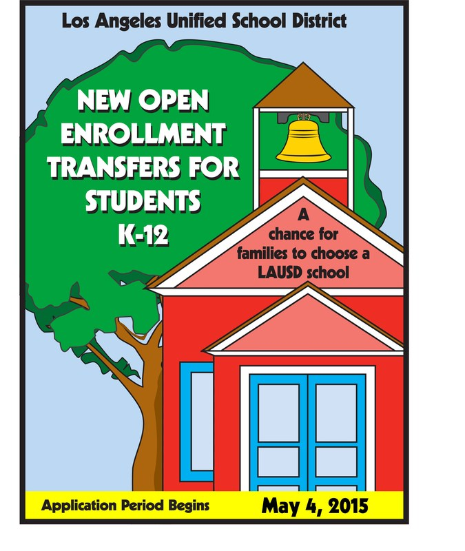 Open Enrollment Application Process for 2015-16 Will Run May 4 - May 22 in the LAUSD