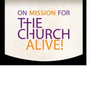 Our Lady of Grace On Mission For The Church Alive!  Meetings Thumbnail Image