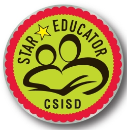 ATTENTION CSISD PARENTS: The deadline for honoring your child's teachers or any of the CSISD staff as a Star Educator is Friday, May 22, 2015.