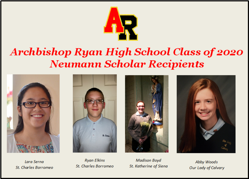 Archbishop Ryan is proud to announce four Neumann Scholarship winners registered for the AR Class of 2020.
