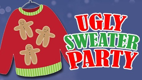 UGLY SWEATER PARTY! -  DECEMBER 1st
