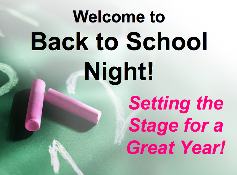 Back to School Night TUESDAY, October 6 @ 6:00 PM
