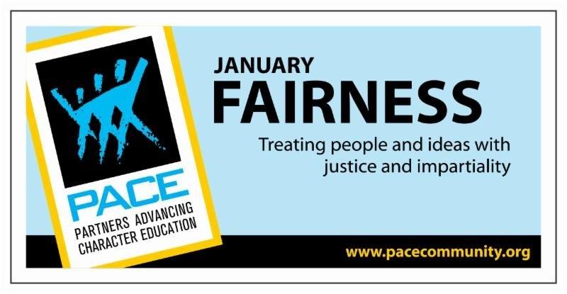 January PACE Character Trait- Fairness