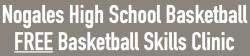 FREEEEEEEEEE.....Nogales Basketball Clinic for Boys and Girls