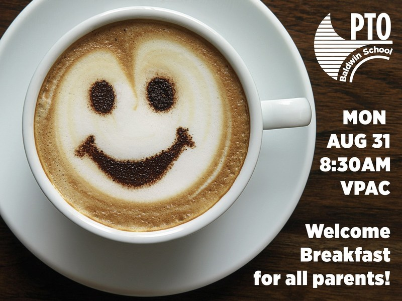 All parents are invited to join us for the PTO Welcome Breakfast