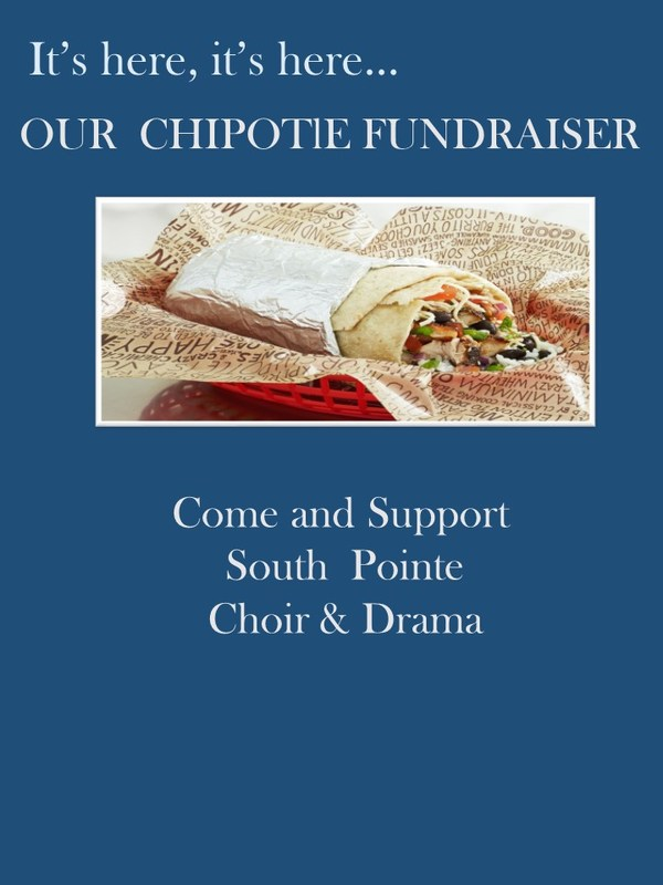 IT'S HERE, IT'S HERE...CHIPOTLE FUNDRAISER