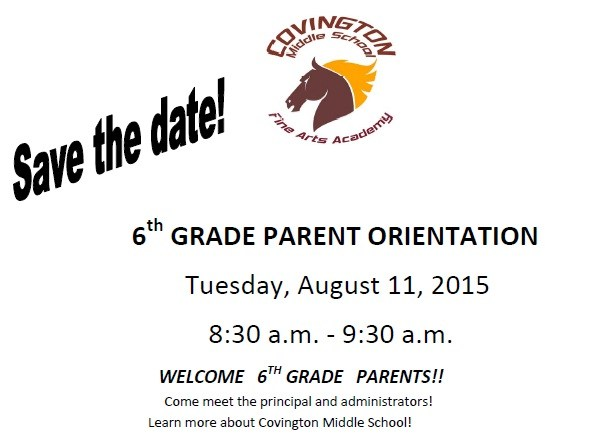 Save the date! 6th Grade Parent Orientation - Tuesday, August 11, 2015