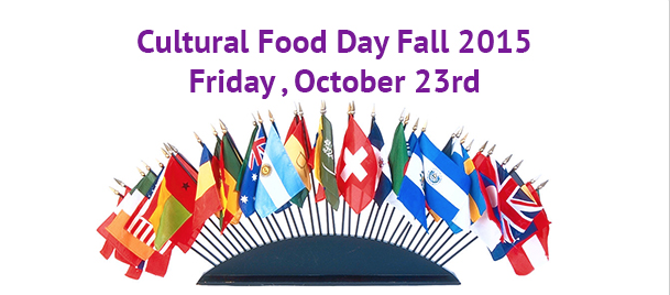 CULTURAL FOOD DAY COMING UP...