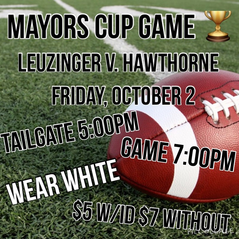 WHITE OUT THE MAYOR'S CUP GAME THIS FRIDAY!