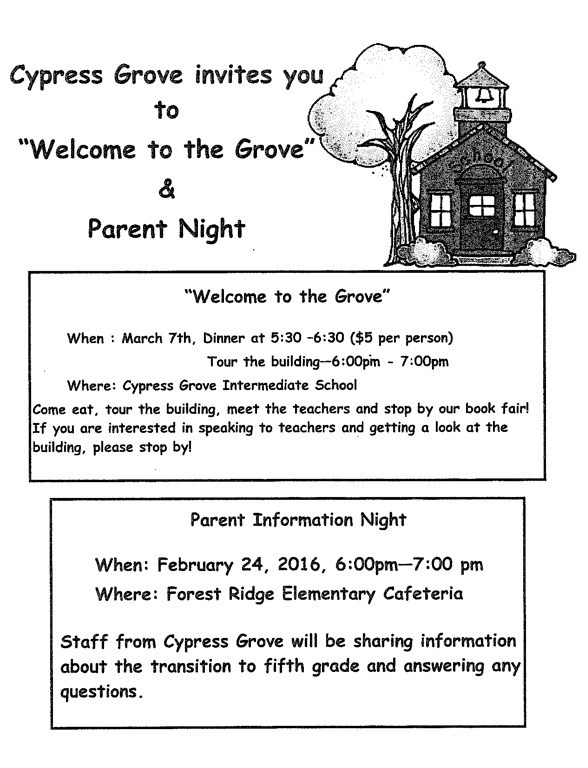 Cypress Grove Parent Night: Wednesday, February 24th from 6pm-7pm @Forest Ridge