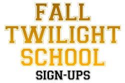 Fall Twilight Registration