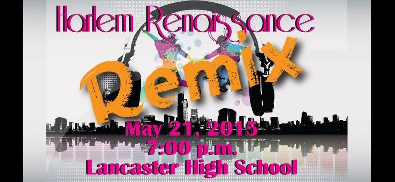 Lancaster ISD Presents The Harlem Renaissance REMIX -May 21