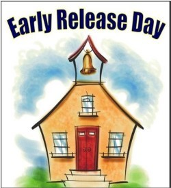 Early Release Friday, September 4th @ 2.30 PM