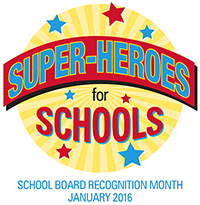 January 2016 is School Board Recognition Month!