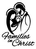 FAMILIES IN CHRIST HAPPENINGS