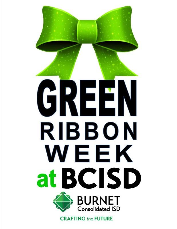 It's Green Ribbon Week at Burnet CISD Thumbnail Image