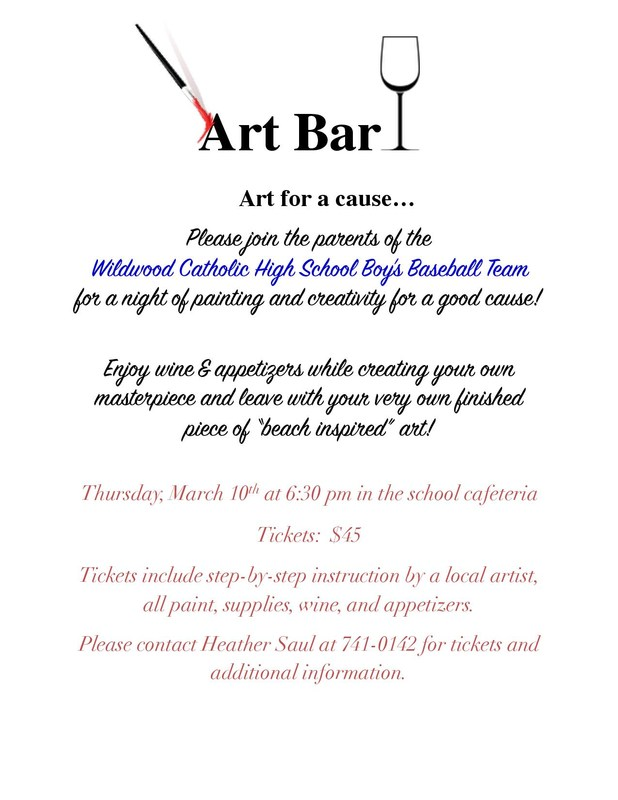 "Wildwood Catholic Baseball Team ""Art for a Cause"" March 10th 6:30 PM"